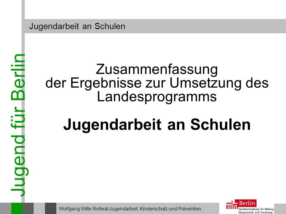 Jugend für Berlin Jugendarbeit an Schulen Zusammenfassung