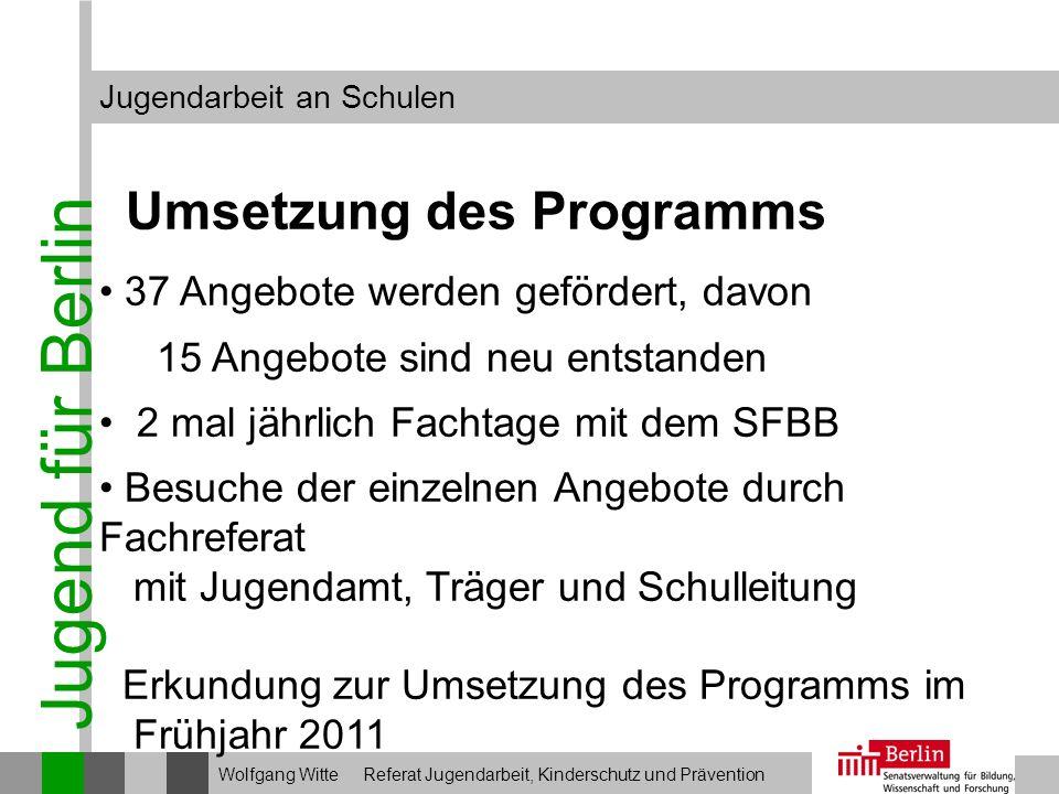Jugend für Berlin Umsetzung des Programms