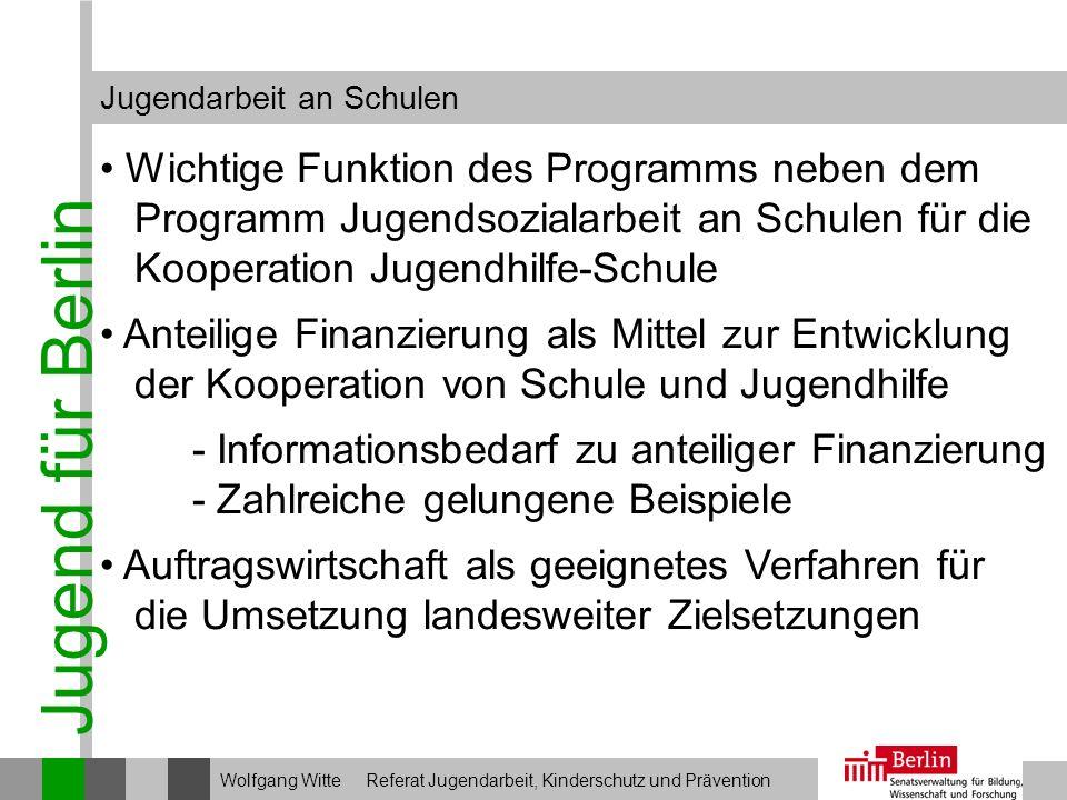 Jugend für Berlin Wichtige Funktion des Programms neben dem