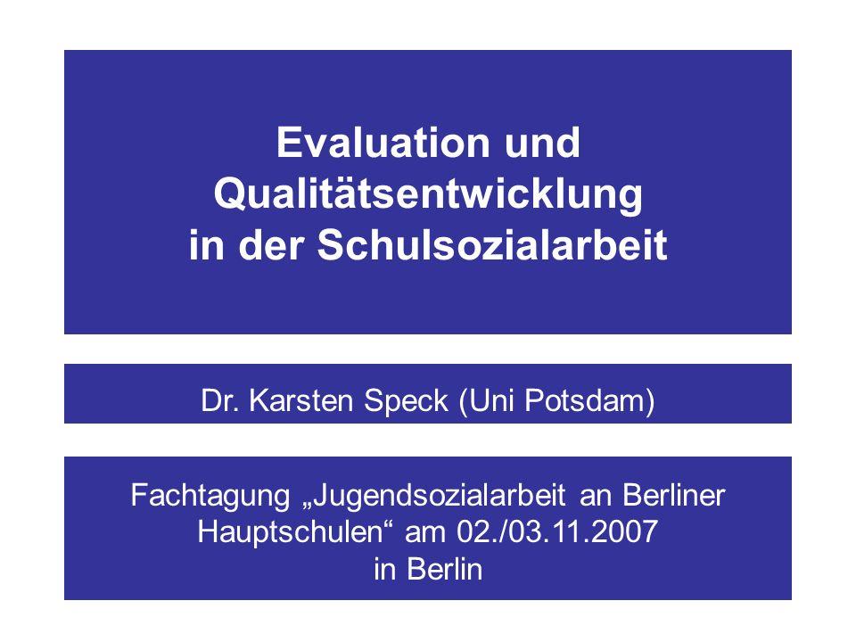 Evaluation und Qualitätsentwicklung in der Schulsozialarbeit