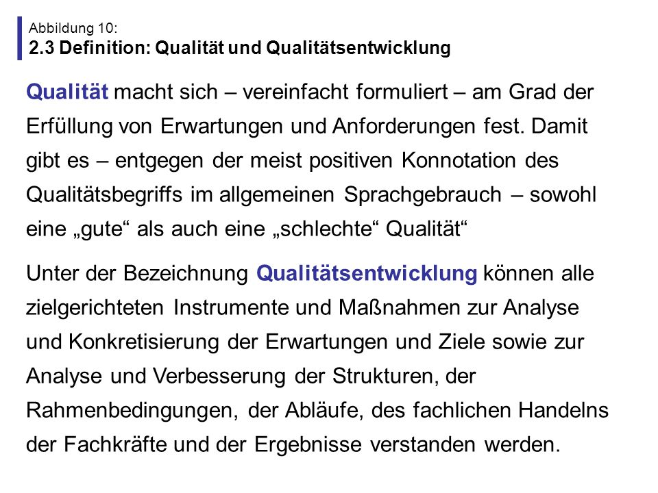 Abbildung 10: 2.3 Definition: Qualität und Qualitätsentwicklung