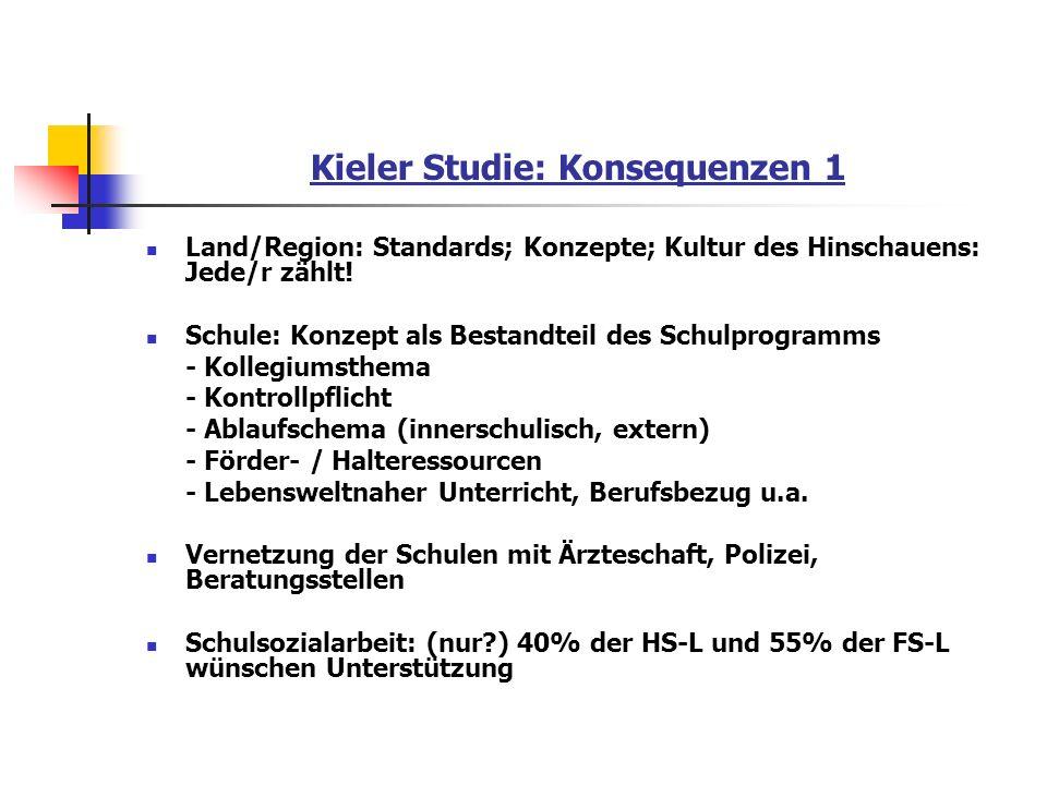 Kieler Studie: Konsequenzen 1