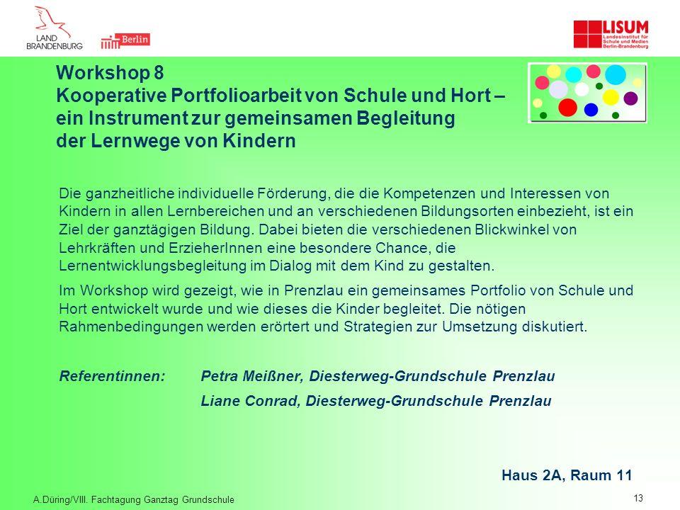 Workshop 8. Kooperative Portfolioarbeit von Schule und Hort –