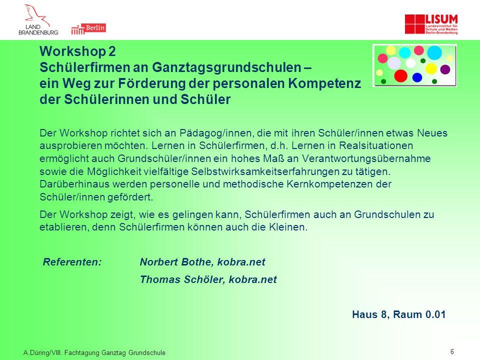 Workshop 2. Schülerfirmen an Ganztagsgrundschulen –