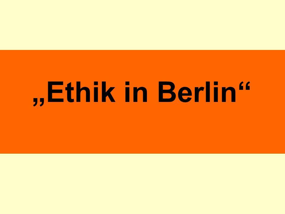 """""""Ethik in Berlin"""