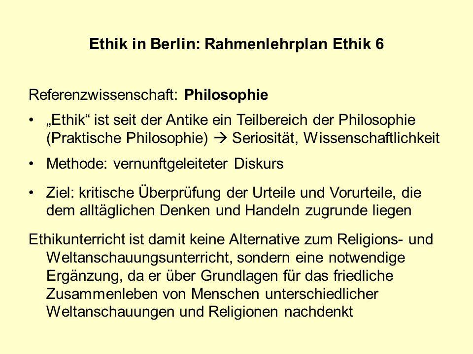 Ethik in Berlin: Rahmenlehrplan Ethik 6