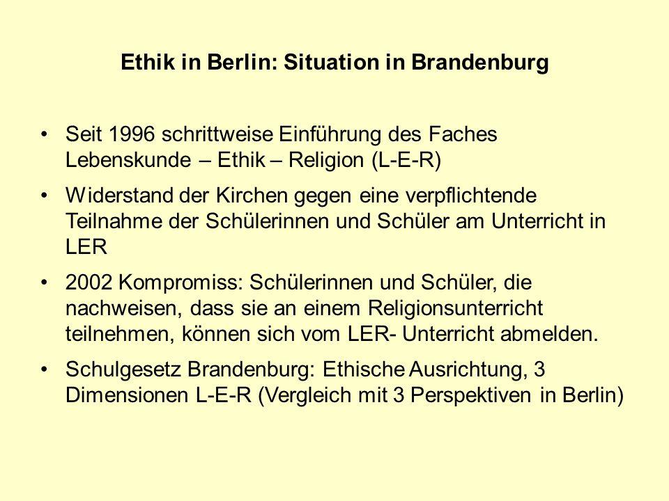 Ethik in Berlin: Situation in Brandenburg