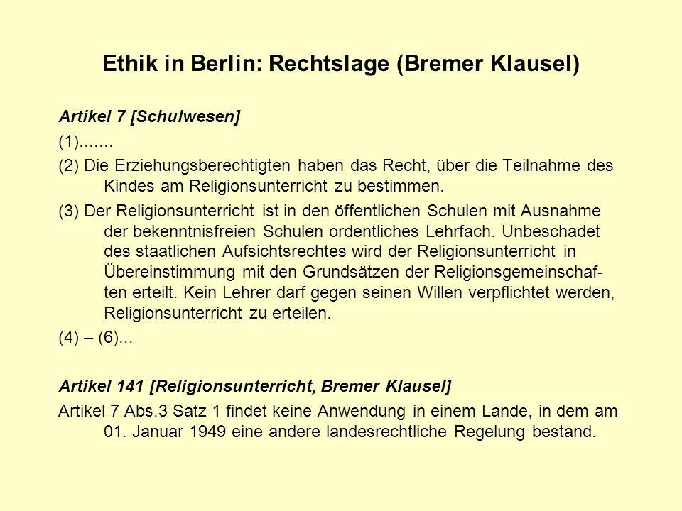 Ethik in Berlin: Rechtslage (Bremer Klausel)