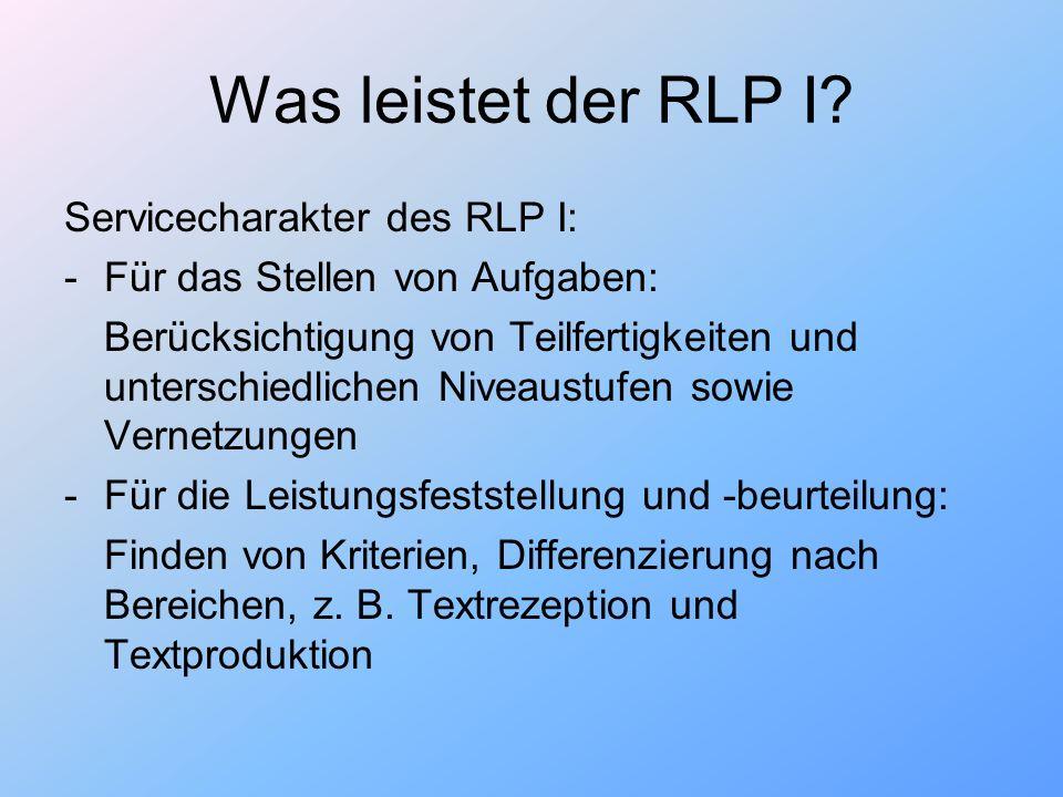 Was leistet der RLP I Servicecharakter des RLP I: