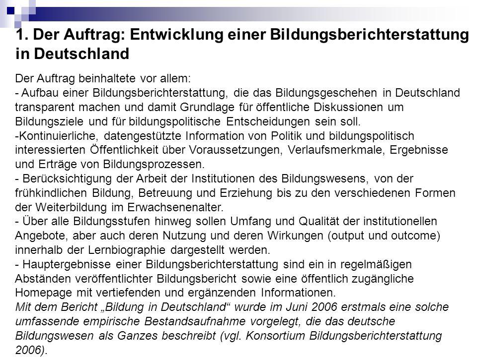 1. Der Auftrag: Entwicklung einer Bildungsberichterstattung in Deutschland