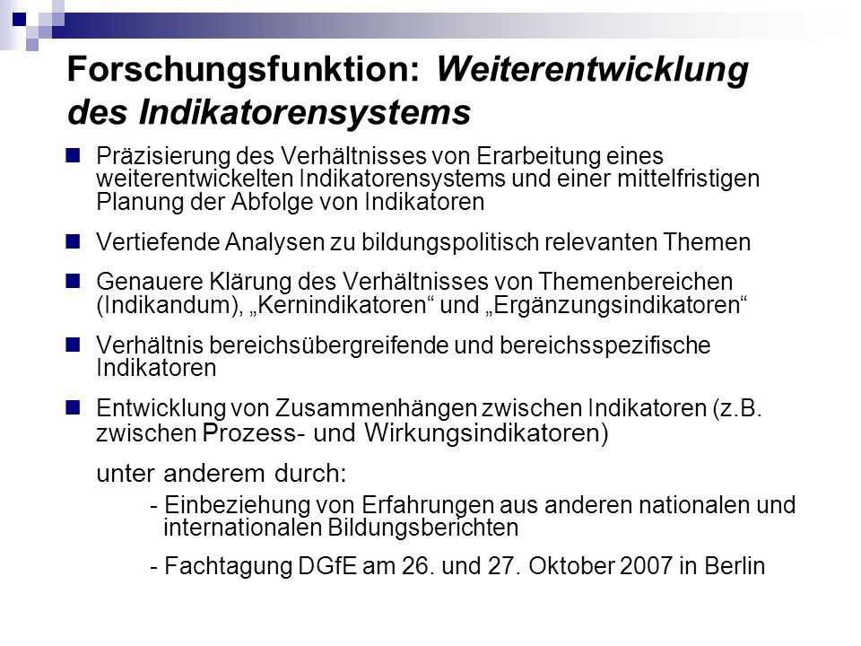 Forschungsfunktion: Weiterentwicklung des Indikatorensystems
