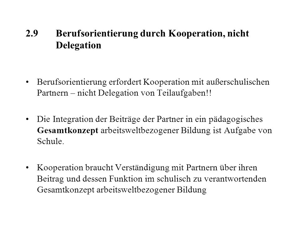 2.9 Berufsorientierung durch Kooperation, nicht Delegation