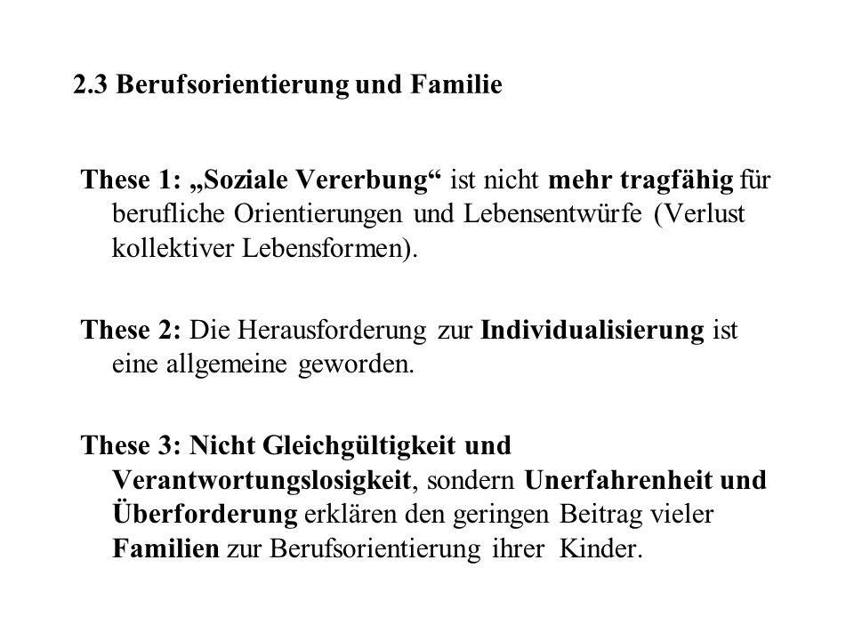2.3 Berufsorientierung und Familie