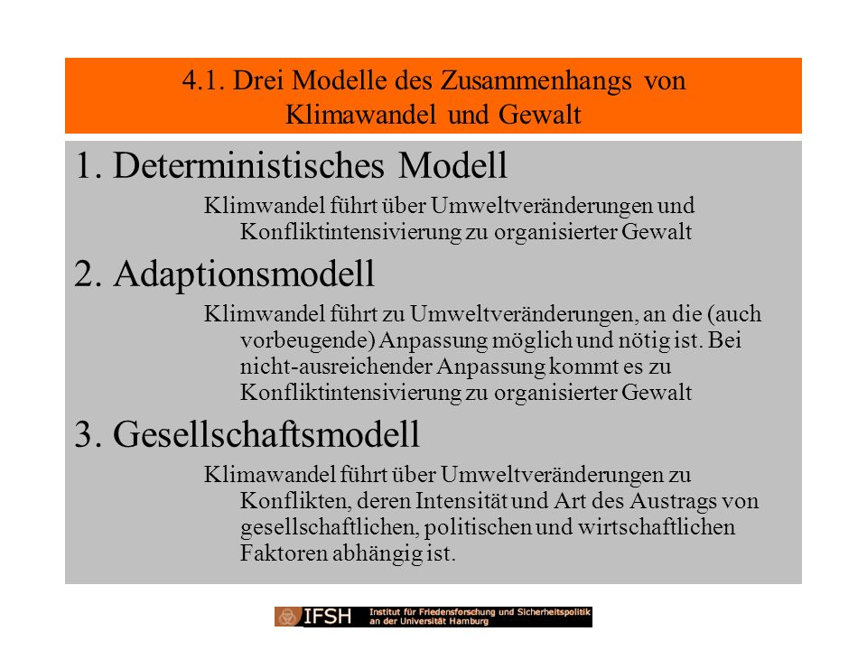 4.1. Drei Modelle des Zusammenhangs von Klimawandel und Gewalt