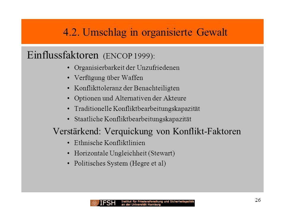 4.2. Umschlag in organisierte Gewalt