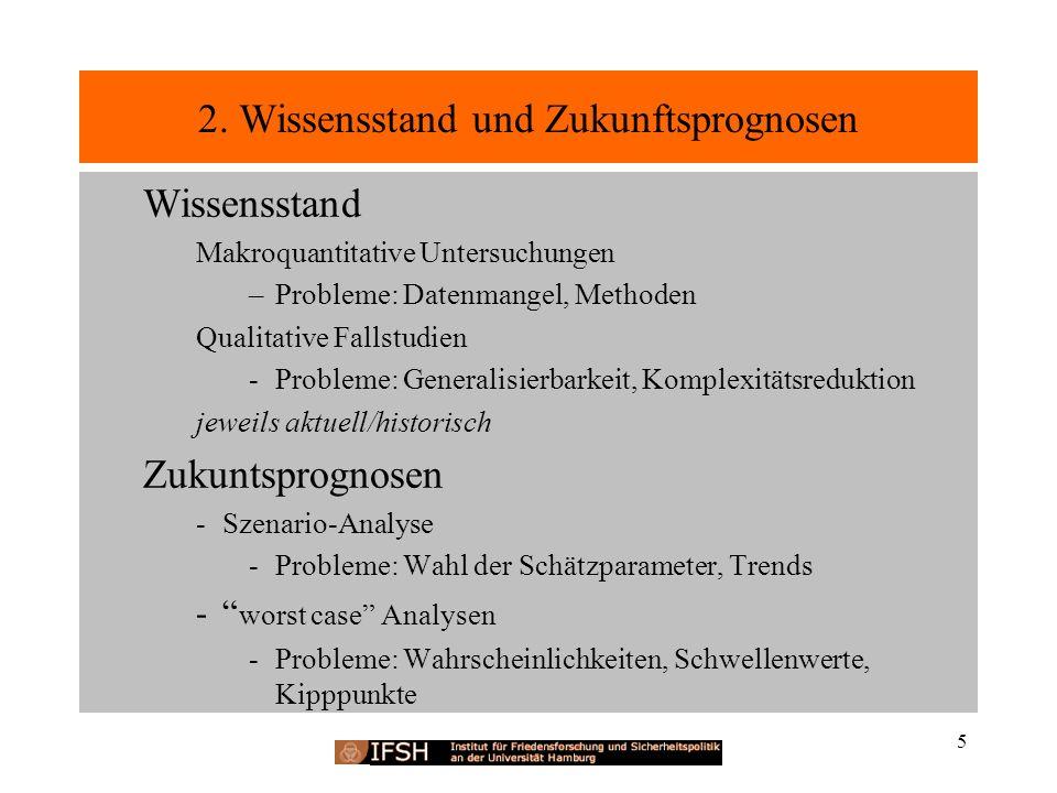 2. Wissensstand und Zukunftsprognosen