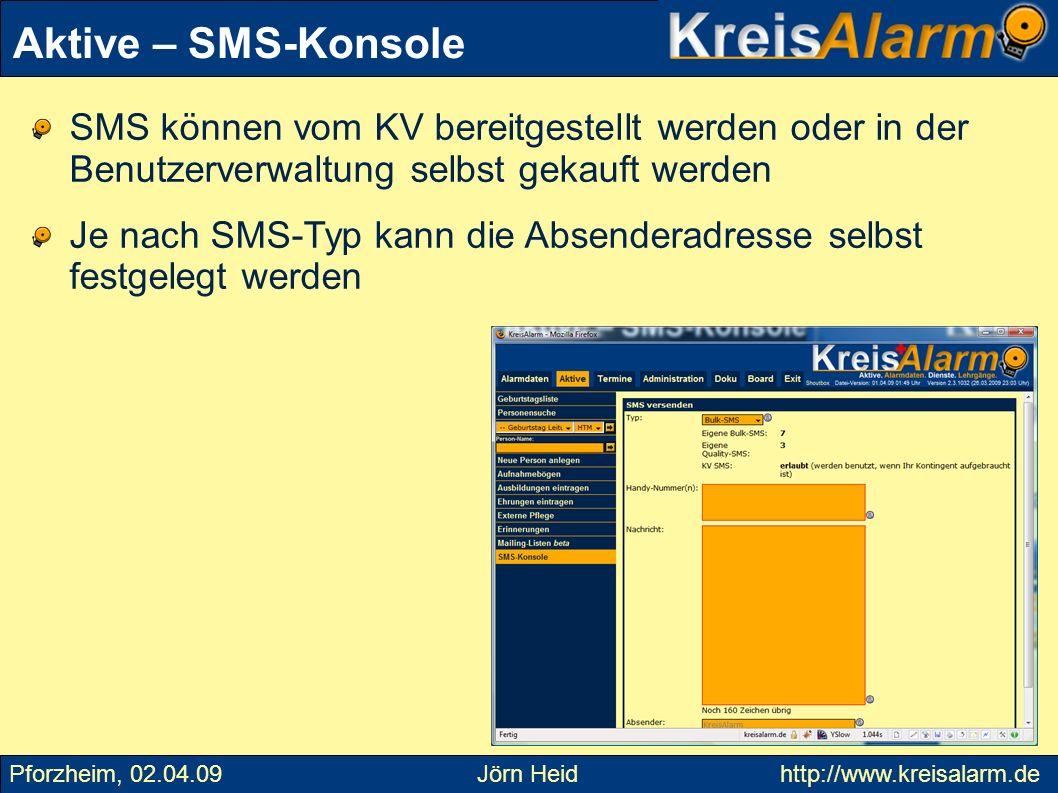 Aktive – SMS-Konsole SMS können vom KV bereitgestellt werden oder in der Benutzerverwaltung selbst gekauft werden.