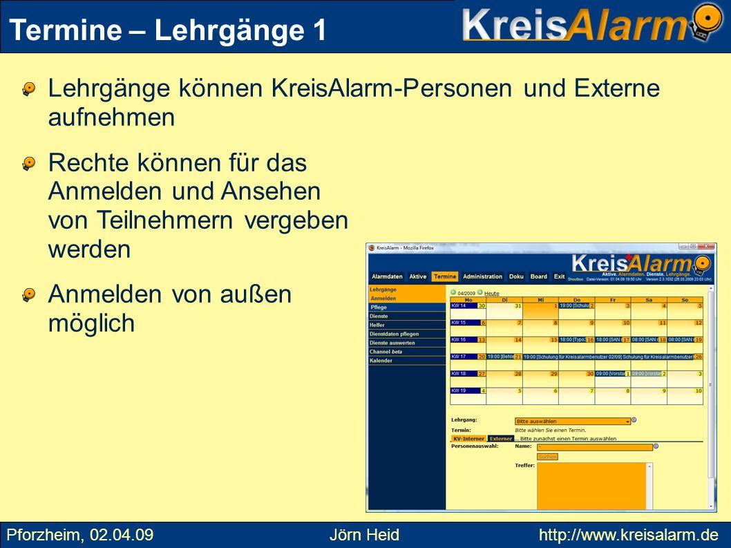 Termine – Lehrgänge 1Lehrgänge können KreisAlarm-Personen und Externe aufnehmen.
