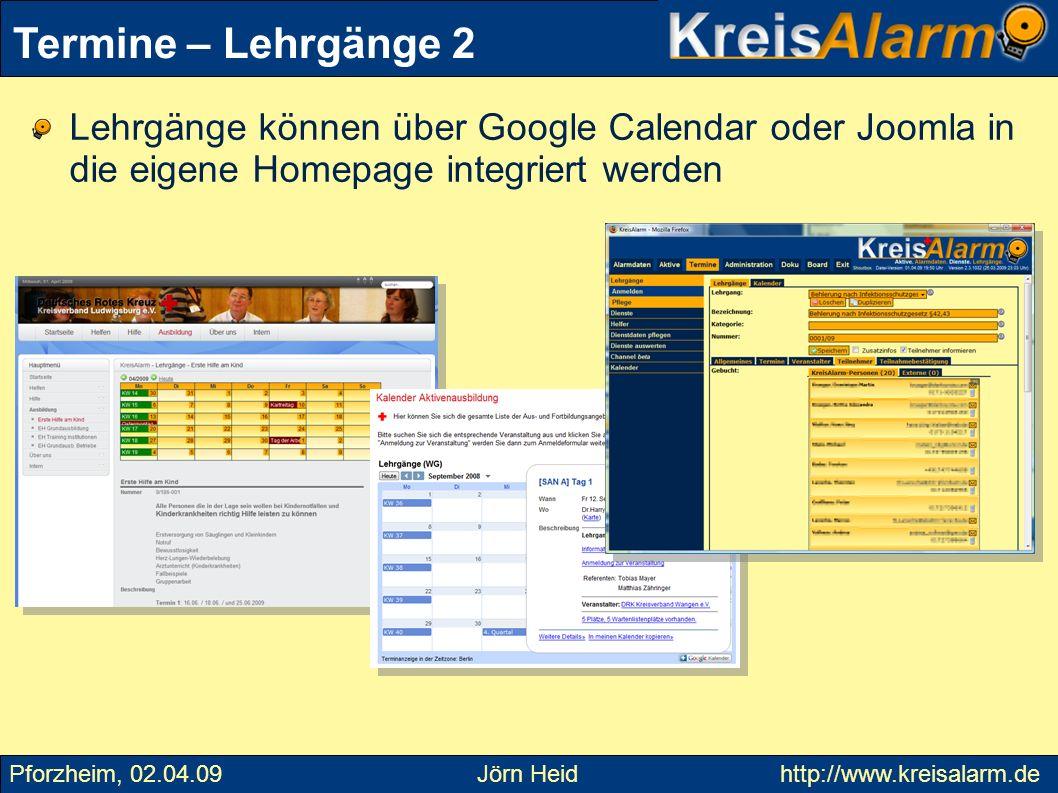 Termine – Lehrgänge 2 Lehrgänge können über Google Calendar oder Joomla in die eigene Homepage integriert werden.