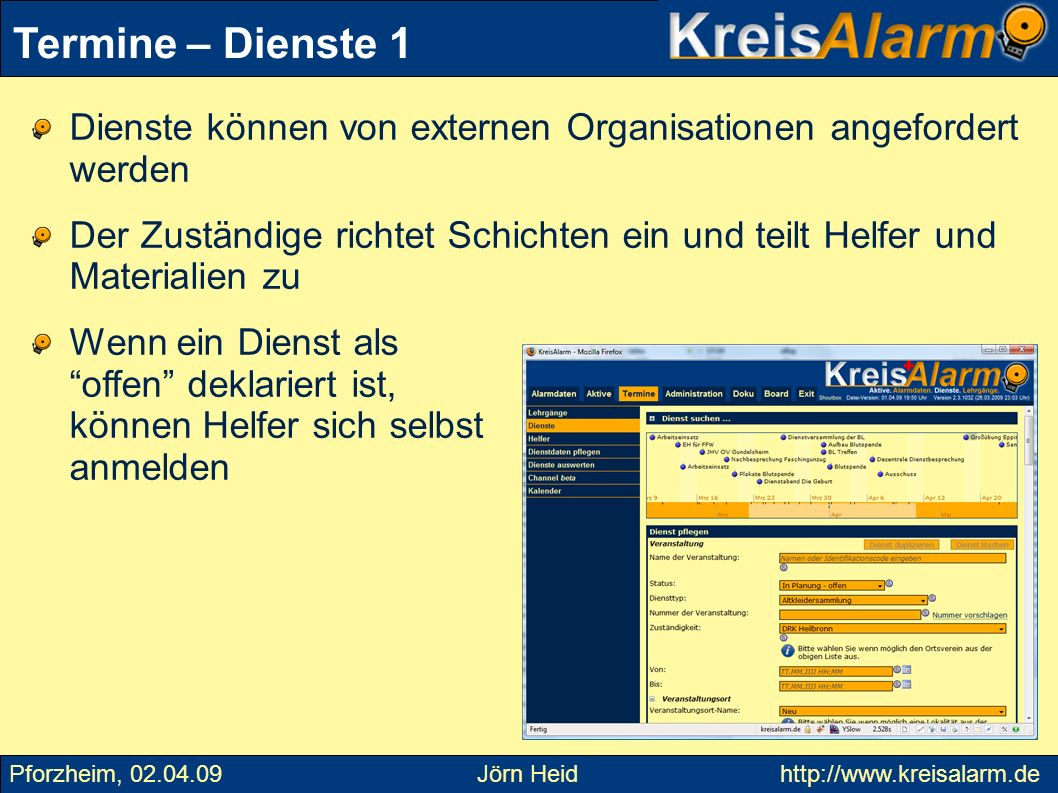 Termine – Dienste 1Dienste können von externen Organisationen angefordert werden.
