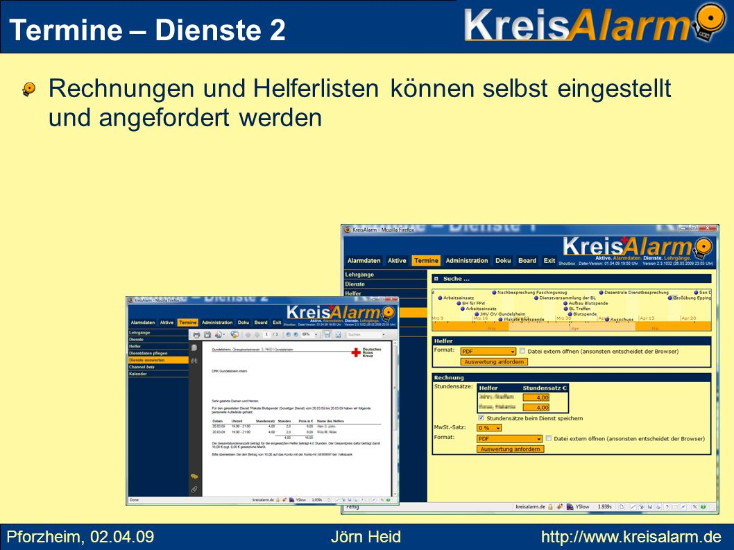 Termine – Dienste 2Rechnungen und Helferlisten können selbst eingestellt und angefordert werden.