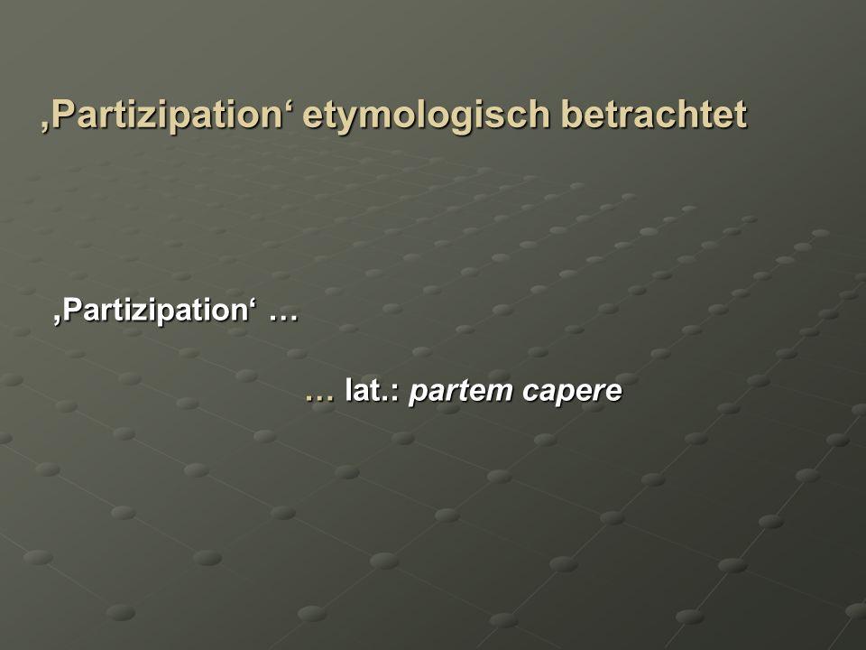 'Partizipation' etymologisch betrachtet