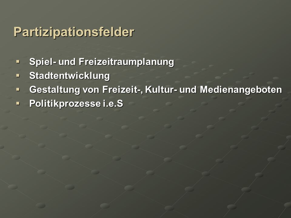 Partizipationsfelder