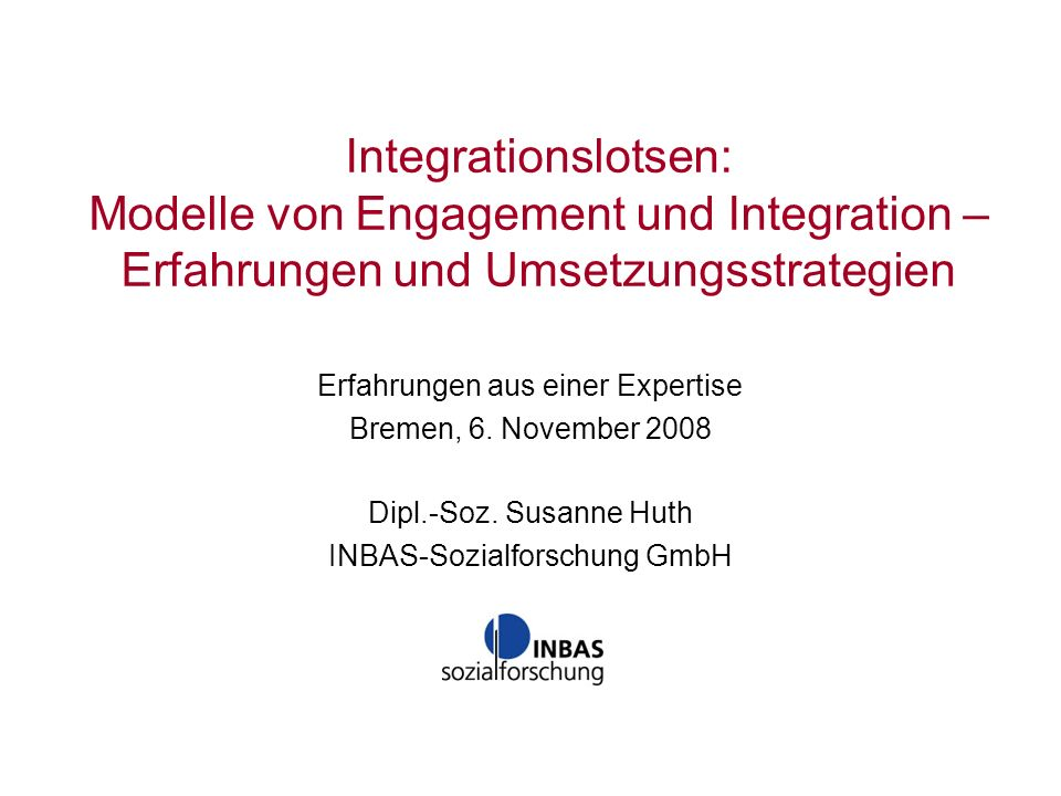 Integrationslotsen: Modelle von Engagement und Integration – Erfahrungen und Umsetzungsstrategien