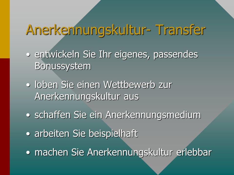 Anerkennungskultur- Transfer