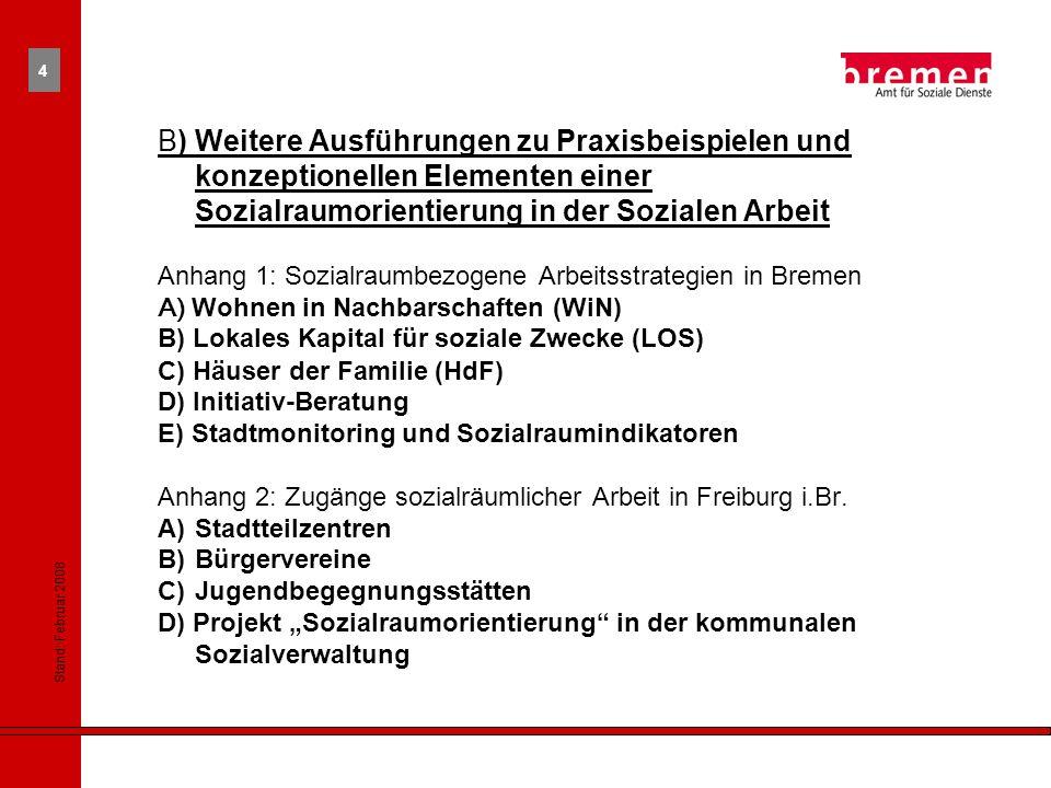B) Weitere Ausführungen zu Praxisbeispielen und konzeptionellen Elementen einer Sozialraumorientierung in der Sozialen Arbeit