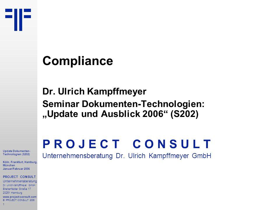 Compliance P R O J E C T C O N S U L T Dr. Ulrich Kampffmeyer