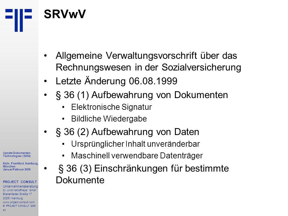 SRVwV Allgemeine Verwaltungsvorschrift über das Rechnungswesen in der Sozialversicherung. Letzte Änderung 06.08.1999.