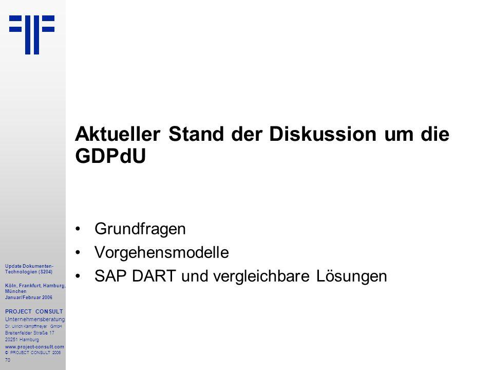 Aktueller Stand der Diskussion um die GDPdU