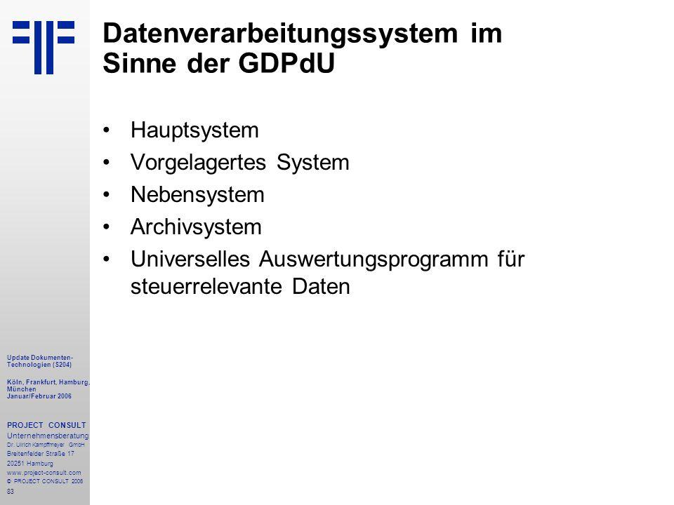Datenverarbeitungssystem im Sinne der GDPdU