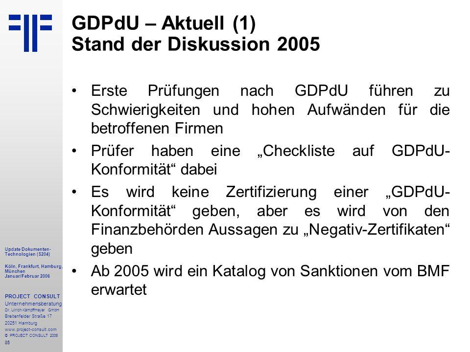 GDPdU – Aktuell (1) Stand der Diskussion 2005