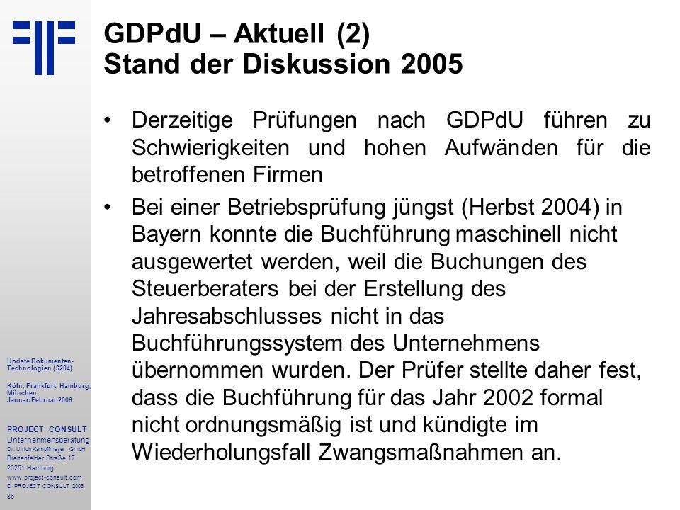 GDPdU – Aktuell (2) Stand der Diskussion 2005