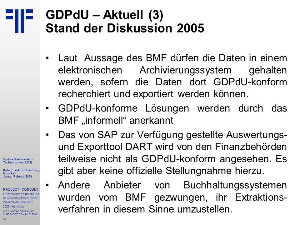 GDPdU – Aktuell (3) Stand der Diskussion 2005