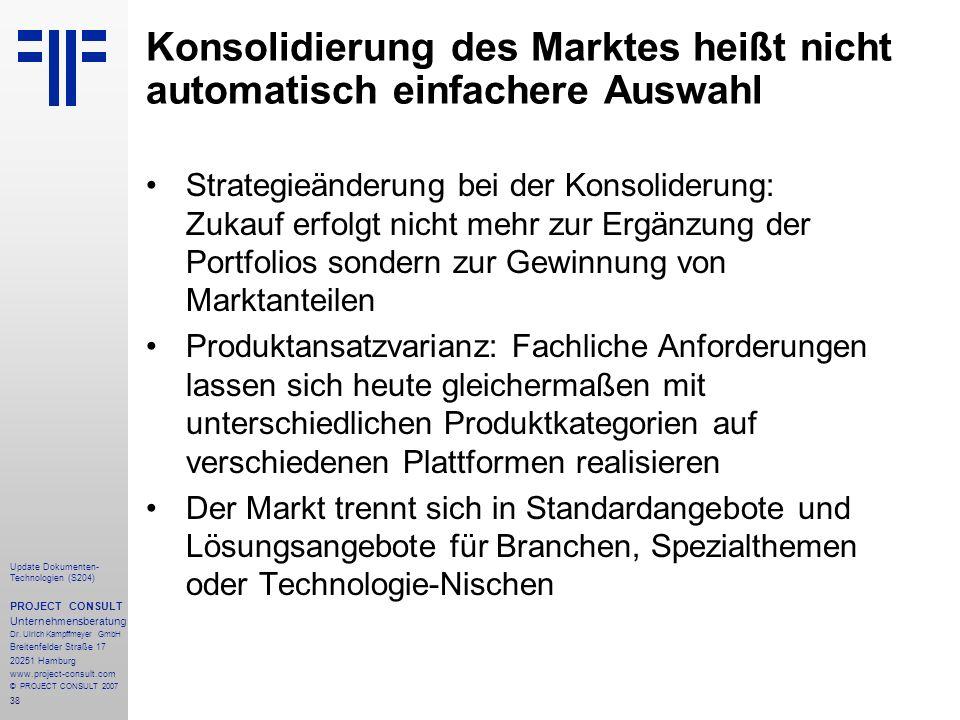 Konsolidierung des Marktes heißt nicht automatisch einfachere Auswahl