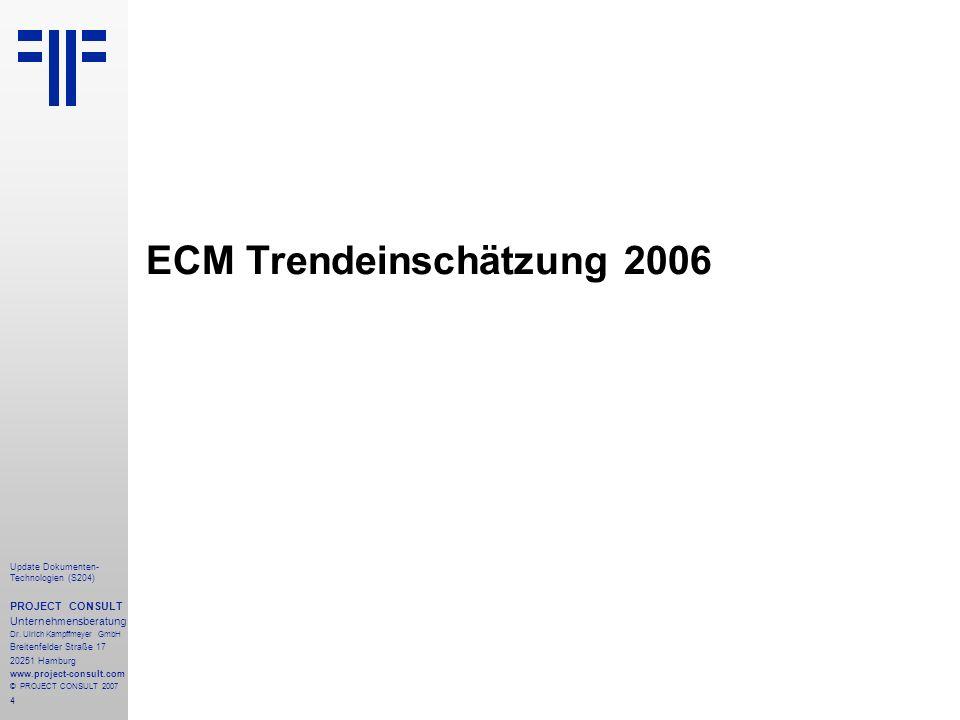 ECM Trendeinschätzung 2006