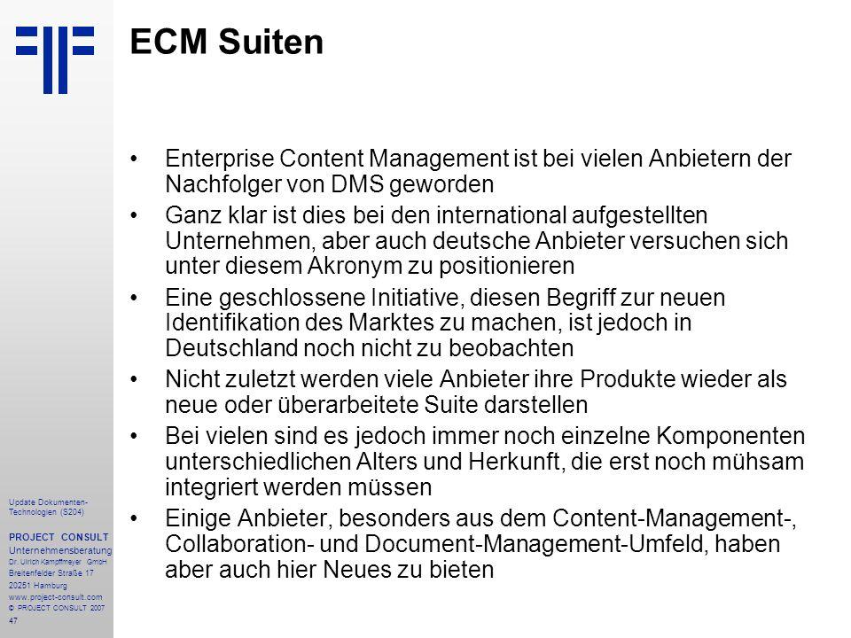 ECM Suiten Enterprise Content Management ist bei vielen Anbietern der Nachfolger von DMS geworden.