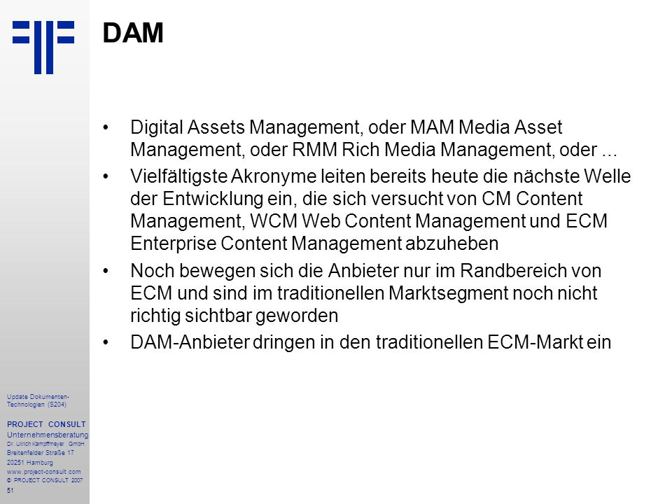 DAM Digital Assets Management, oder MAM Media Asset Management, oder RMM Rich Media Management, oder ...