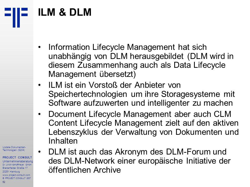 ILM & DLM