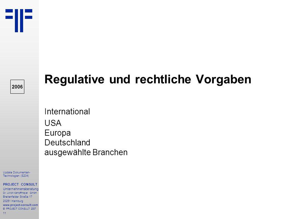 Regulative und rechtliche Vorgaben