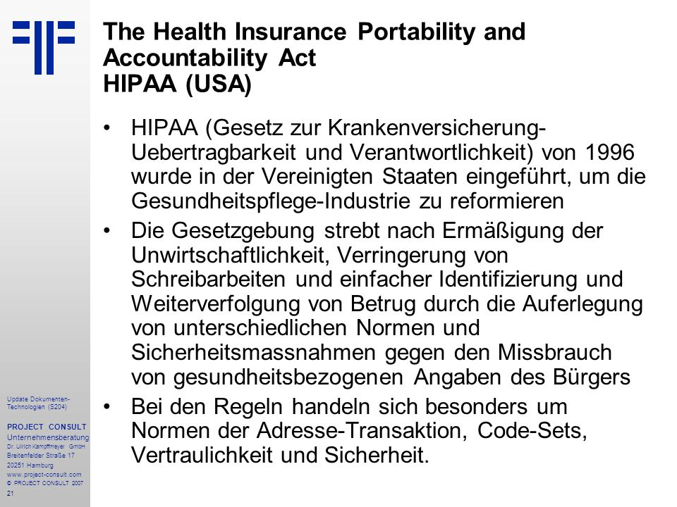 The Health Insurance Portability and Accountability Act HIPAA (USA)