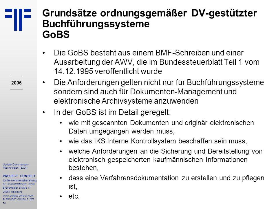 Grundsätze ordnungsgemäßer DV-gestützter Buchführungssysteme GoBS