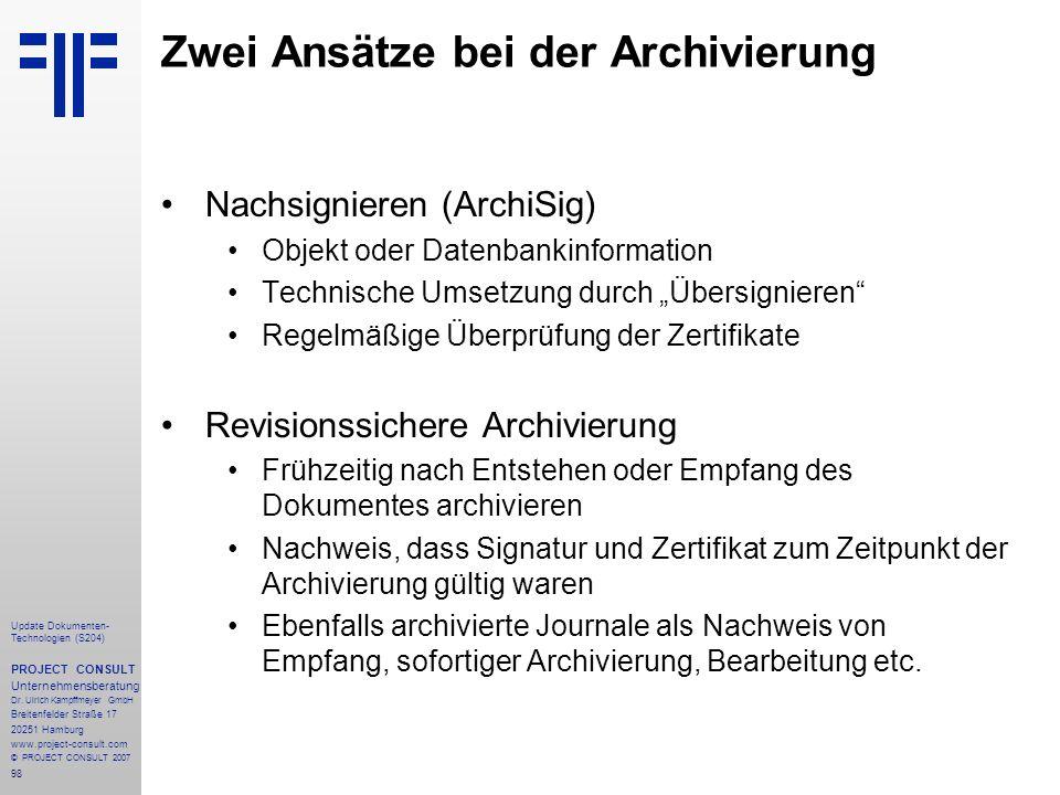 Zwei Ansätze bei der Archivierung