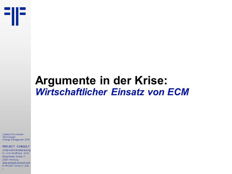 Argumente in der Krise: Wirtschaftlicher Einsatz von ECM