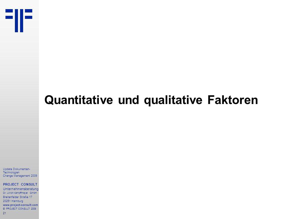 Quantitative und qualitative Faktoren