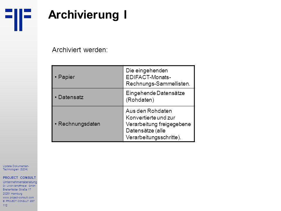 Archivierung I Archiviert werden: Papier