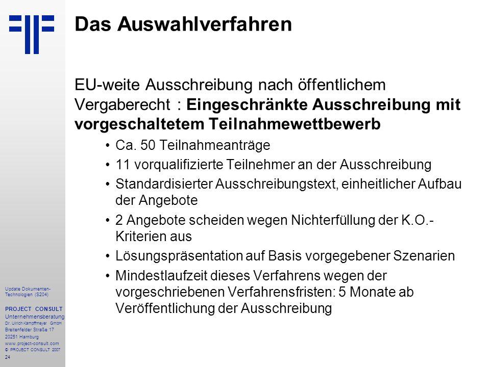 Das Auswahlverfahren EU-weite Ausschreibung nach öffentlichem Vergaberecht : Eingeschränkte Ausschreibung mit vorgeschaltetem Teilnahmewettbewerb.